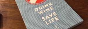 Drink Wine, Safe Live